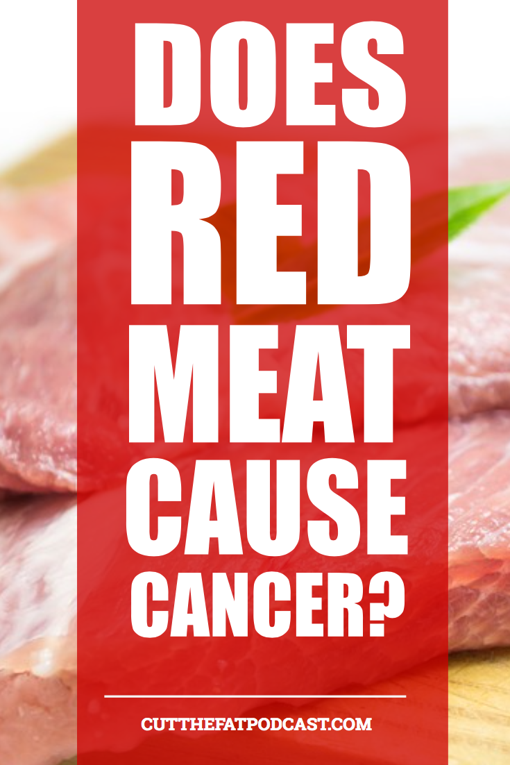 Does Red Meat Cause Cancer?